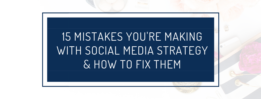 mistakes with social media strategy